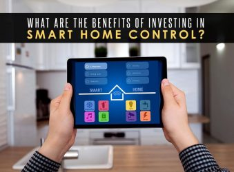 What Are the Benefits of Investing In Smart Home Control?